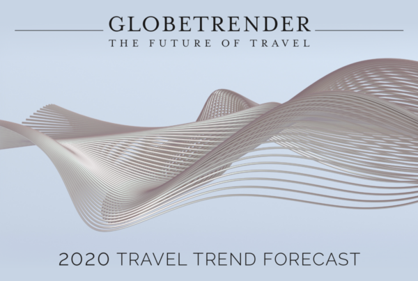 Globetrender 2020 Travel Trend Forecast