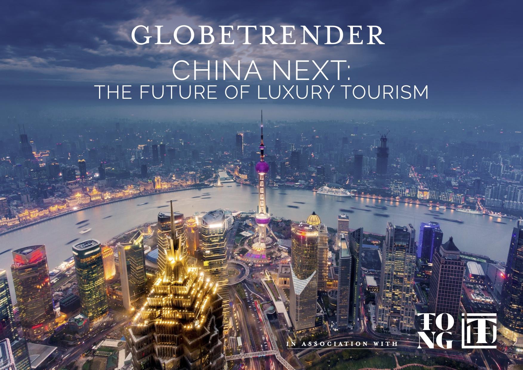 China Next The Future of Luxury Tourism