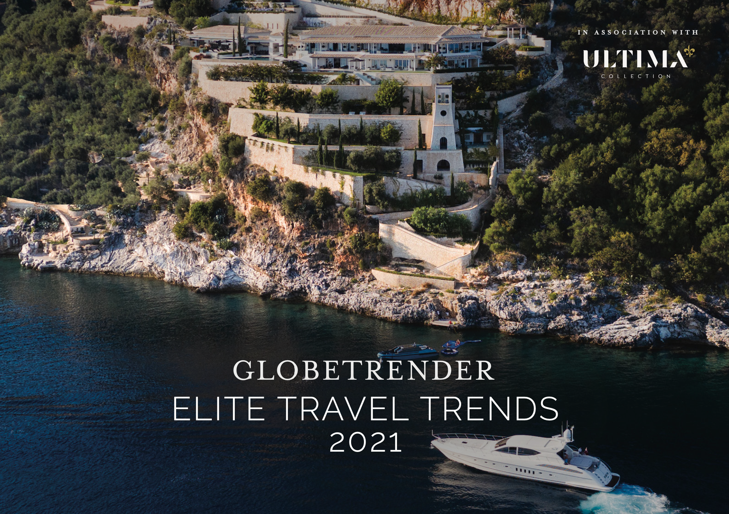 Elite Travel Trends 2021